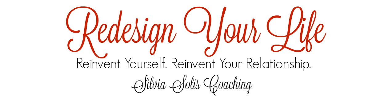 Silvia Solis: Redesign Your Life